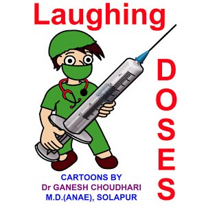 Laughing Doses